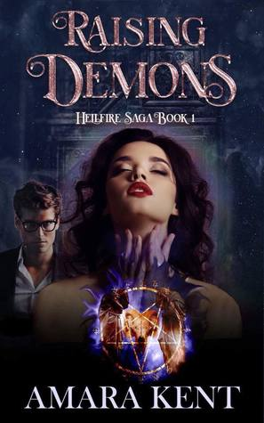 Raising Demons by Amara Kent
