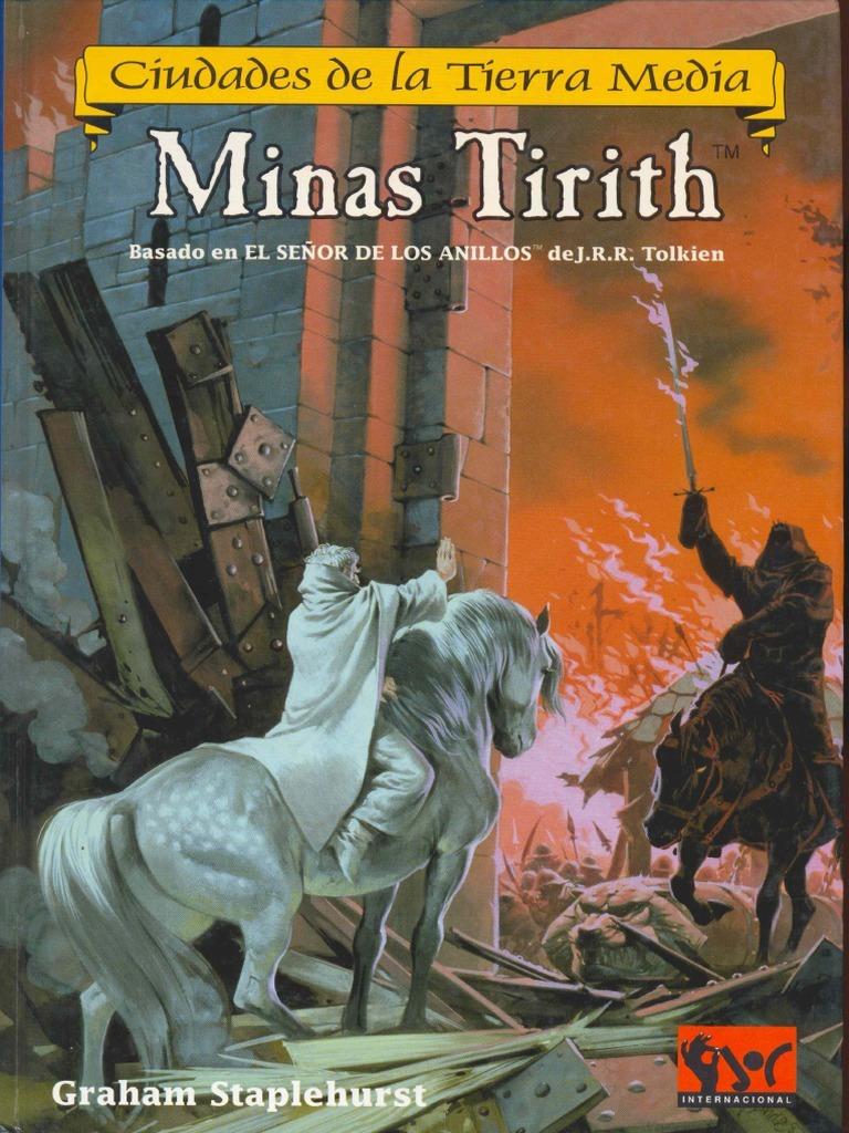 Ciudades de la Tierra Media: Minas Tirith.