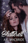 Shattered (Willow Creek Book 1)