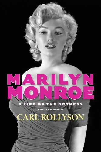 Marilyn Monroe: A Life of the Actress, Revised and Updated (Hollywood Legends Series)