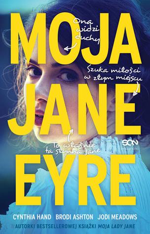 Moja Jane Eyre (The Lady Janies, #2)