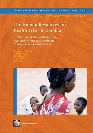 HSO paper;The Human Resources for Health Crisis in Zambia