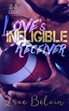Love's Ineligible...