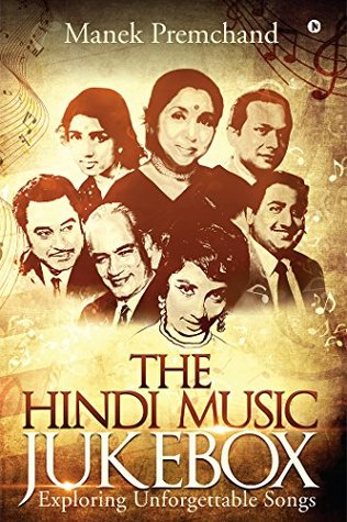 The Hindi Music Jukebox : Exploring Unforgettable Songs