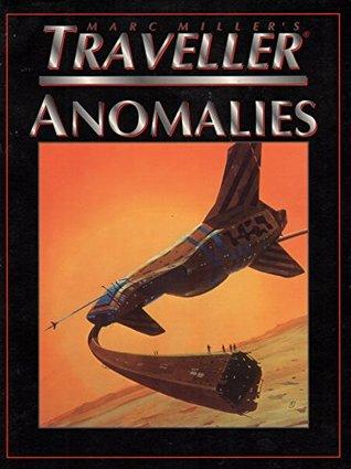 Traveller: Anomolies