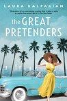 The Great Pretenders by Laura Kalpakian