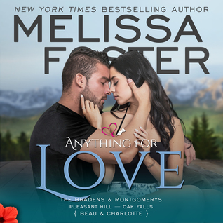 Anything for Love Audiobook (The Bradens & Montgomerys [Pleasant Hill - Oak Falls], #2)