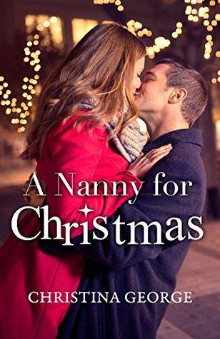 A Nanny For Christmas: A Harper's Corner Series Novella