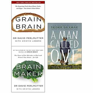 Grain Brain / Brain Maker / A Man Called Ove