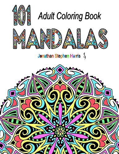 Mandala Coloring Book: Over 100 Unique Beautiful Stress Relieving Mandala Pattern Designs for Adult Relaxation (101 Mandalas) (Volume 1)