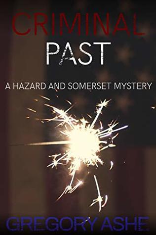 Criminal Past (Hazard and Somerset #6)