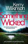 Something Wicked (Andrew Hunter #1)