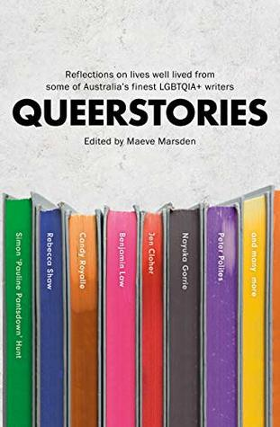 Queerstories: Reflections on lives well lived from some of Australia's finest LGBTQIA+ writers