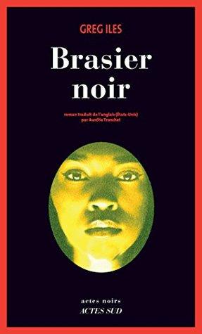 Brasier noir (Actes noirs)