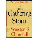 The Gathering Storm - The Second World War