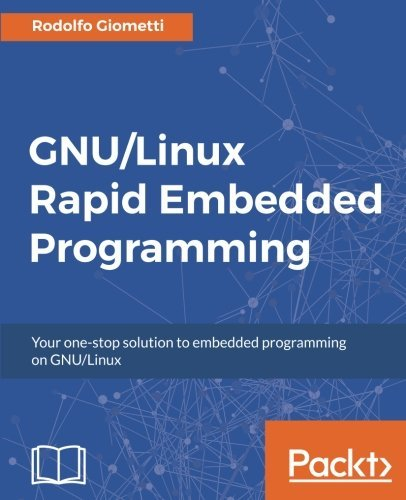 Gnu/Linux Rapid Embedded Programming