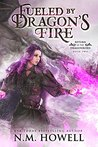 Fueled by Dragon's Fire (Return of the Dragonborn, #2)