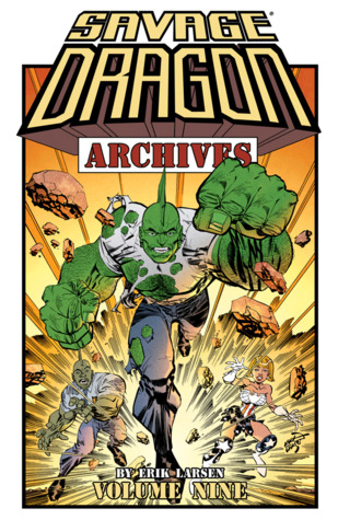Savage Dragon Archives, Vol. 9