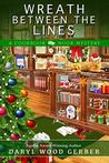 Wreath Between the Lines (A Cookbook Nook Mystery 7)