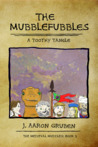The Mubblefubbles: A Toothy Tangle (Medieval Muddles, #2)