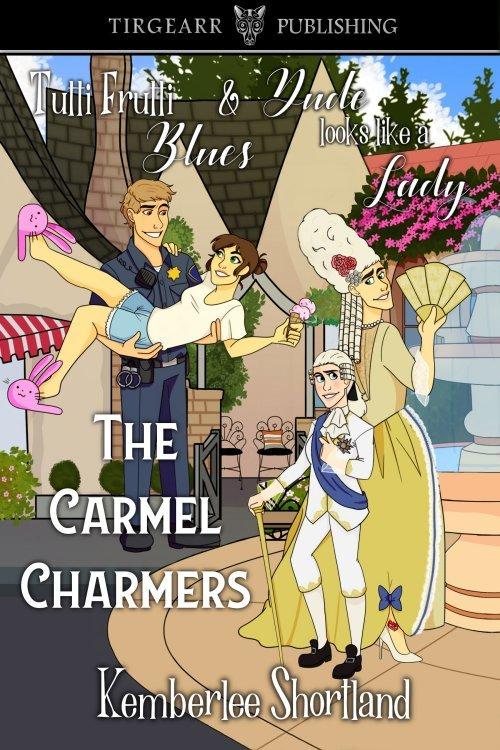 The Carmel Charmers Series, inc: Tutti-Frutti Blues and Dude Looks Like A Lady