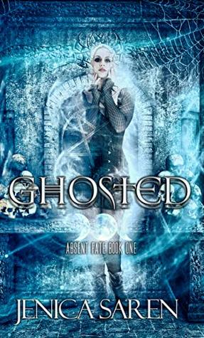 Ghosted by Jenica Saren