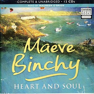 Heart and Soul by Maeve Binchy Unabridged CD Audiobook