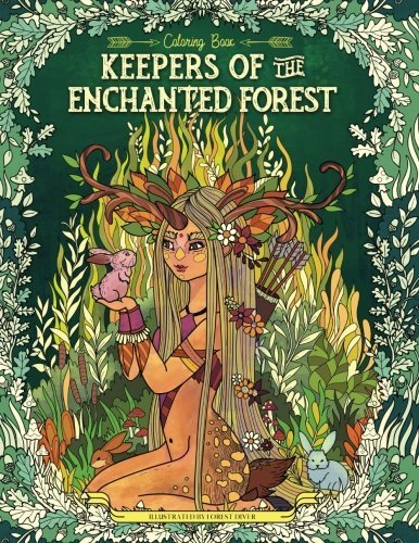 Keepers of the Enchanted Forest: Coloring Book for Adults and Kids