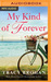 My Kind of Forever by Tracy Brogan