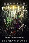 Crash (Continue Online, #4)