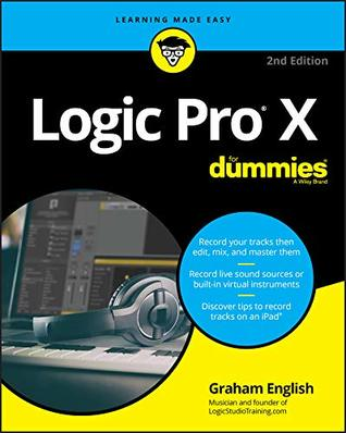 Logic Pro X For Dummies (For Dummies