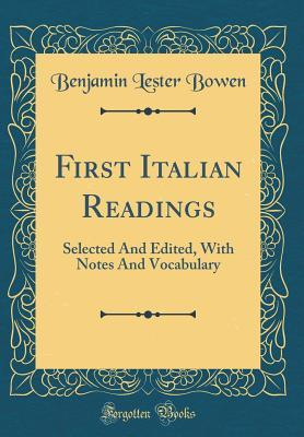 First Italian Readings: Selected and Edited, with Notes and Vocabulary