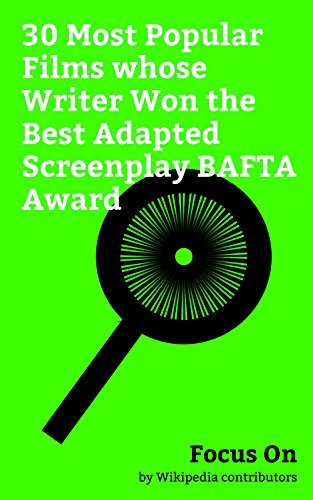 Focus On: 30 Most Popular Films whose Writer Won the Best Adapted Screenplay BAFTA Award: Lion (2016 film), Trainspotting (film), Schindler's List, Slumdog ... of the Rings: The Return of the King, etc.