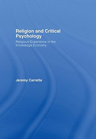 Religion and Critical Psychology: Religious Experience in the Knowledge Economy
