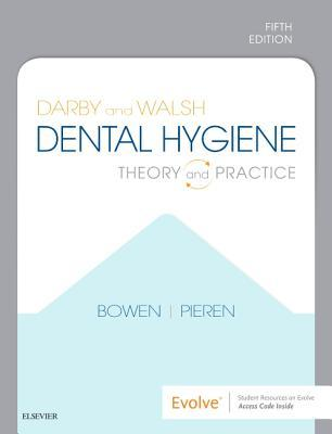 Darby and Walsh Dental Hygiene: Theory and Practice