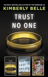 Trust No One: The Marriage Lie\The Last Breath\The Ones We Trust