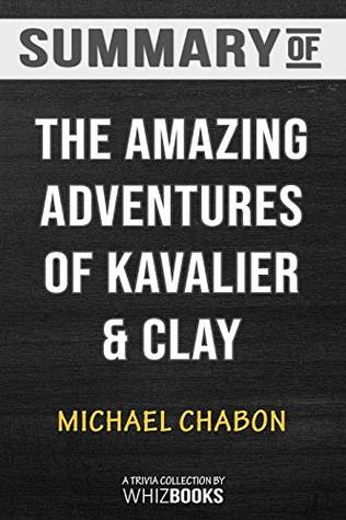 Summary of The Amazing Adventures of Kavalier & Clay: Trivia/Quiz for Fans