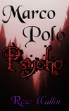 Marco Polo Psycho