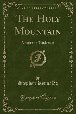 The Holy Mountain: A Satire on Tendencies