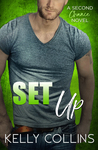 Set Up (Second Chance #4)