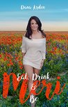 Eat, Drink & Be Meri (Take the Girl Out of the... Book 1)