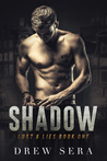Shadow (Lust and Lies #1)