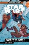 Star Wars: Pirate's Price (Flight of the Falcon, #2)