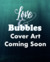 Love & Bubbles by Jaylee James
