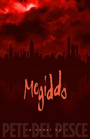 Megiddo: The Last Place of Battle Between Good and Evil. (The Lazzo Chronicles Book 2)