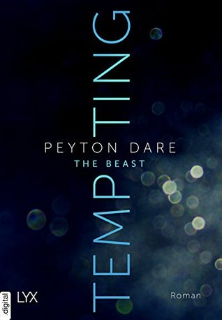 Tempting the Beast by Peyton Dare