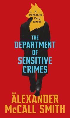 The Department of Sensitive Crimes (Detective Varg, #1)