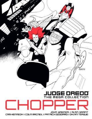 Chopper (Judge Dredd The Mega-Collection, #29)