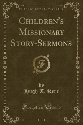 Children's Missionary Story-Sermons