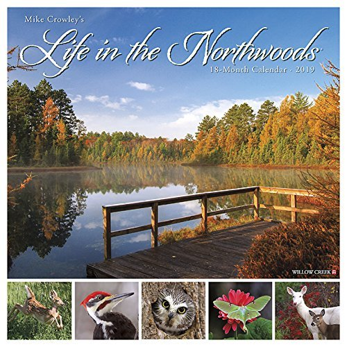 Life in the Northwoods 2019 Wall Calendar